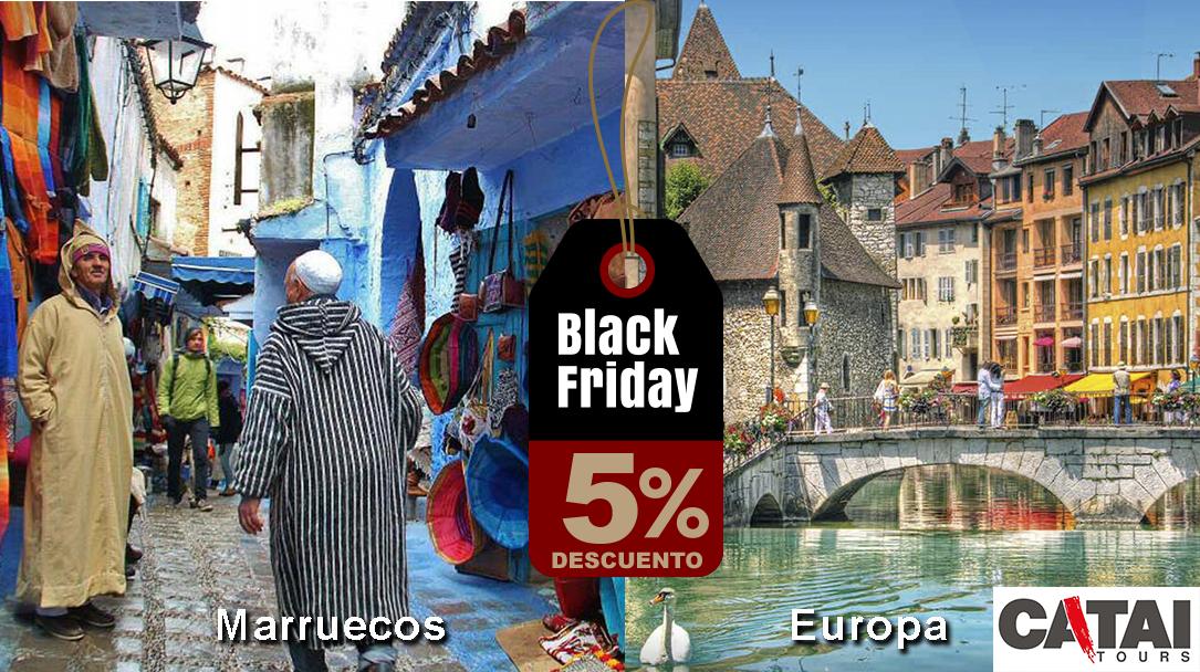 BlackFriday Viajes Marruecos y Europa con Catai