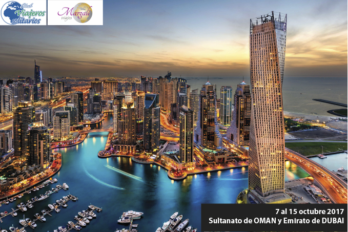 Sultanato de OMAN y Emirato de DUBAI: Tradición y Modernidad. DEL 07 DE OCTUBRE AL 15 DE OCTUBRE 2017