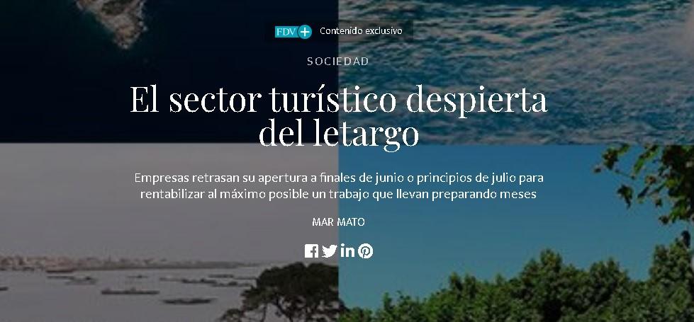 Artículo en Faro de Vigo. El sector turístico despierta del letargo