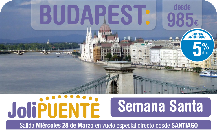 Budapest en Semana Santa en vuelo directo desde Santiago.