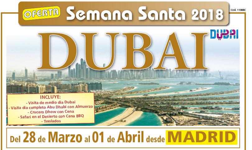Oferta Dubai Semana Santa, 5 días/4 noches. Desde 795€