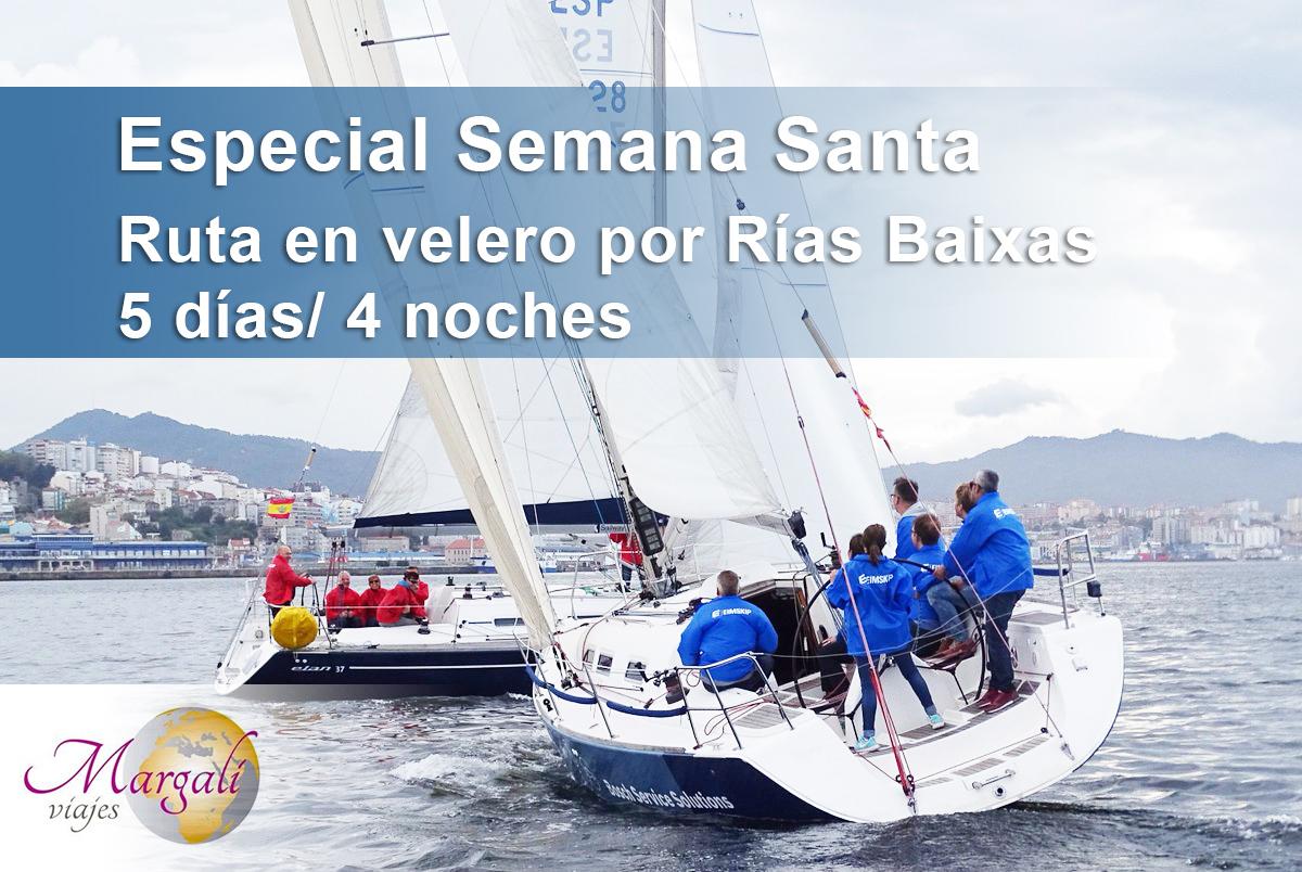 Recorre las Rías Baixas a bordo de un Velero. Semana Santa 2019